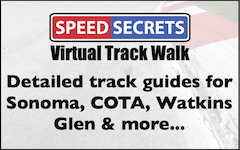 Virtual Track Walk videos help you learn and master some of the most challenging circuits in North America in less time